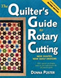 img - for Quilter's Guide to Rotary Cutting by Donna Poster (1-Dec-1999) Paperback book / textbook / text book