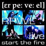Live: Start the Fire