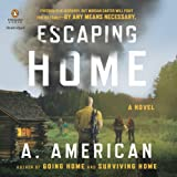 img - for Escaping Home: The Survivalist Series, Book 3 book / textbook / text book