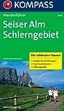 Dolomiten 2 - Seiser Alm - Schlerngebiet: Wanderführer mit Tourenkarten und Höhenprofilen (KOMPASS-Wanderführer)