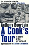 A Cook's Tour (0747558213) by Bourdain, Anthony