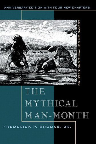 Top ebooks download The Mythical Man-Month: Essays on Software Engineering, Anniversary Edition (2nd Edition) 9780201835953 MOBI FB2 ePub