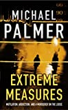 Extreme Measures (0099727218) by Palmer, Michael