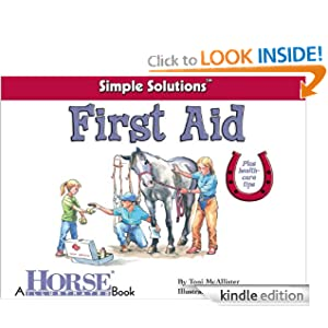 First Aid (Horse Illustrated Simple Solutions) Toni Mcallister and Jean Abernethy