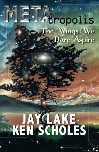 METAtropolis:The Wings We Dare Aspire PDF