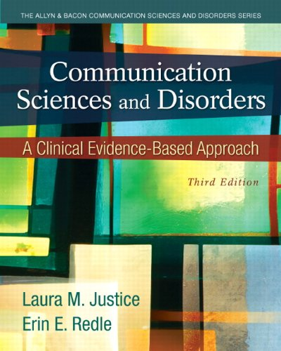 You Can Also View The Book Communication Sciences And Disorders A Clinical Evidence Based Approach 3rd Edition