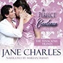A Perfect Gentleman: Tenacious Trents, Book 3 Audiobook by Jane Charles Narrated by Marian Hussey