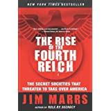 The Rise of the Fourth Reich: The Secret Societies That Threaten to Take Over Americaby Jim Marrs