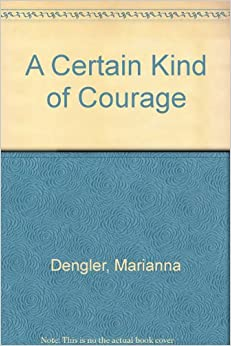 Image for A Certain Kind of Courage