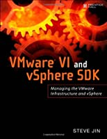 VMware VI and vSphere SDK: Managing the VMware Infrastructure and vSphere ebook download