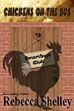 Chickens on the Bus (Smartboys Club Book 9)