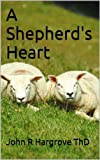 img - for A Shepherd's Heart (Laymen's Bible Studies) book / textbook / text book