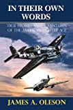 Image of In Their Own Words: True Stories and Adventures of the American Fighter Ace