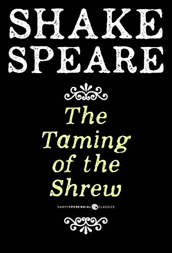 William Shakespeare - The Taming of the Shrew: A Comedy