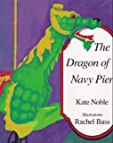 Dragon of Navy Pier [Hardcover]