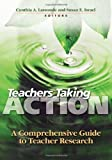 img - for Teachers Taking Action: A Comprehensive Guide to Teacher Research book / textbook / text book