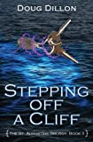 Stepping Off A Cliff: [The St. Augustine Trilogy, Book II]