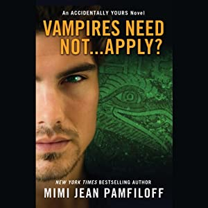 Vampires Need Not...Apply? Audiobook