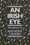 An Irish Eye (086322055X) by Cronin, Anthony