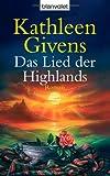 Das Lied der Highlands: Roman