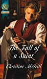 The Fall of a Saint (Mills & Boon Historical)