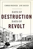 """Days of Destruction. Days of Revolt"" av Chris Hedges"