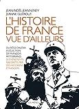 """Afficher """"L'Histoire de France vue d'ailleurs"""""""