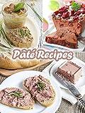 Top 50 Most Delicious Pâté Recipes (Recipe Top 50s Book 42)