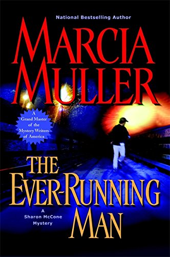 Image of The Ever-Running Man (Sharon McCone Mysteries)