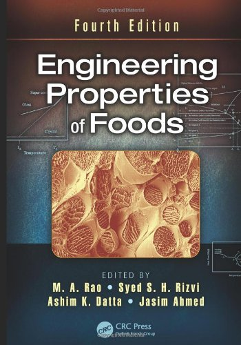 Engineering Properties Of Foods, Fourth Edition