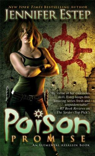 Jennifer Estep - Poison Promise (Elemental Assassin)