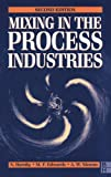 img - for Mixing in the Process Industries: Second Edition 1st edition by NIENOW, A W, EDWARDS, M F, Harnby, N. (1997) Paperback book / textbook / text book