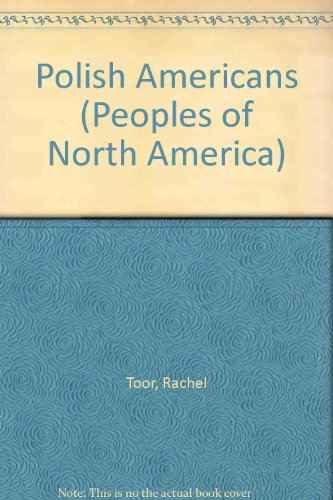 The Polish Americans (Peoples of North America)