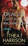 Dragos Geht nach Washington: Eine Novelle der ALTEN VÖLKER (Die Alten Völker/Elder Races) (German Edition)