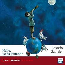 Hallo, ist da jemand (       UNABRIDGED) by Jostein Gaarder Narrated by Wolfgang Condrus, Christian Giese