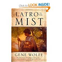 Latro in the Mist by Gene Wolfe