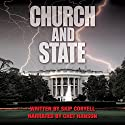 Church and State Audiobook by Skip Coryell Narrated by Chet Hanson