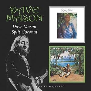 dave mason, split coconut