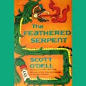 The Feathered Serpent (       UNABRIDGED) by Scott O'Dell Narrated by Jonathan Davis