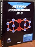 Network Programming in C/Book and Disk (Programming series) (0880225696) by Nance, Barry