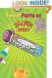 Sweet Farts #3: Blown Away (Sweet Farts Series)