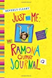 Just for Me: My Ramona Quimby Journal (0062230492) by Cleary, Beverly