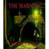 The Warning ~ Michelle Lowe