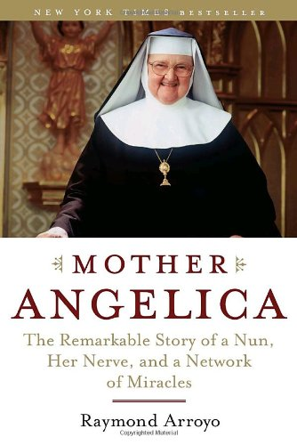 Mother Angelica Remarkable Network Miracles