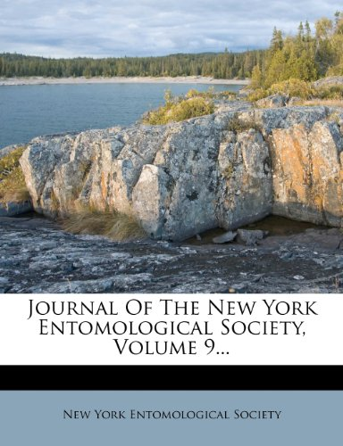 Journal Of The New York Entomological Society, Volume 9...