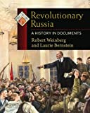 Revolutionary Russia: A History in Documents (Pages from History)