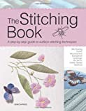 img - for The Stitching Book: The All-You-Need-to-Know Guide to Surface Stitching (Search Press) book / textbook / text book