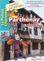 Parthenay au Moyen âge