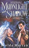 img - for Moonlight And Shadow book / textbook / text book