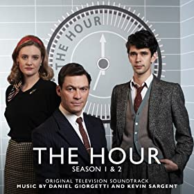 The Hour: Season 1 & 2 (Original Television Soundtrack)